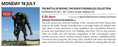 Melbourne Rare Book Week: The Battle of Books - The RUSIV's Fromelles Collections - Monday July 18, 2016
